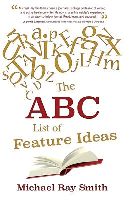 The ABC List of Feature Ideas - Smith, Michael Ray