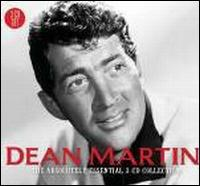 The Absolutely Essential 3CD Collection - Dean Martin