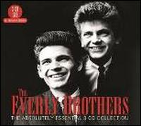 The Absolutely Essential 3CD Collection - The Everly Brothers