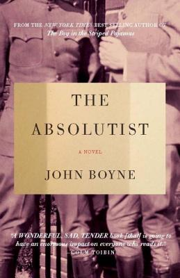 The Absolutist - Boyne, John