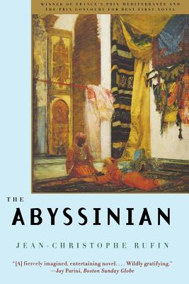The Abyssinian - Rufin, Jean-Christophe