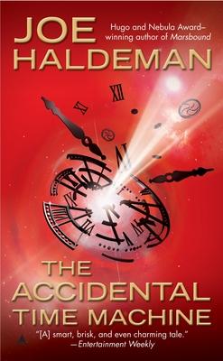 The Accidental Time Machine - Haldeman, Joe