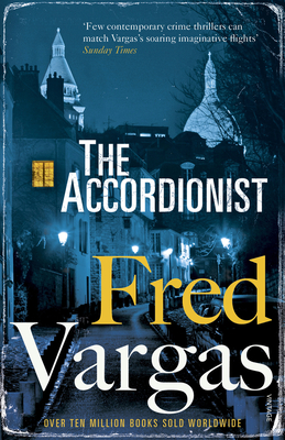 The Accordionist - Vargas, Fred, and Reynolds, Sian (Translated by)