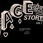 The Ace Story, Vol. 1
