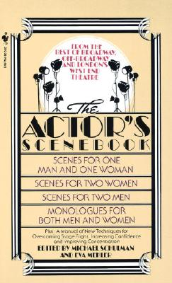 The Actor's Scenebook: Scenes and Monologues from Contemporary Plays - Mekler, Eva (Editor), and Schulman, Michael (Editor)