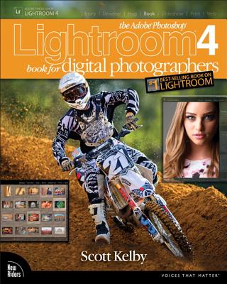 The Adobe Photoshop Lightroom 4 Book for Digital Photographers - Kelby, Scott