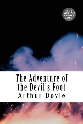 The Adventure of the Devil's Foot - Doyle, Arthur Conan