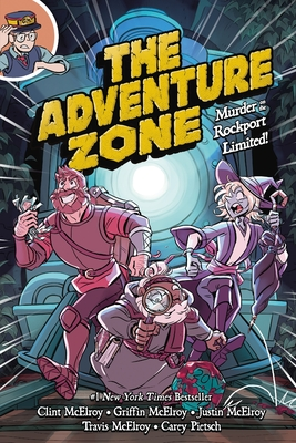 The Adventure Zone: Murder on the Rockport Limited! - McElroy, Clint, and McElroy, Griffin, and McElroy, Justin