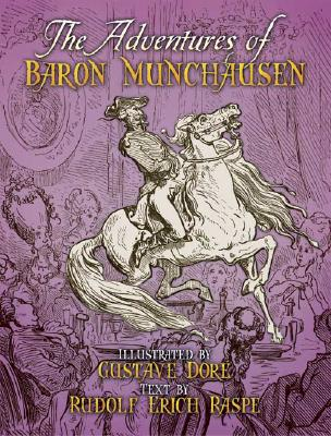 The Adventures of Baron Munchausen - Raspe, Rudolf Erich (Text by)