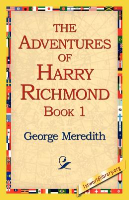 The Adventures of Harry Richmond, Book 1 - Meredith, George