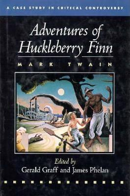 The Adventures of Huckleberry Finn - Phelan, James, and Twain, Mark, and Graff, Gerald