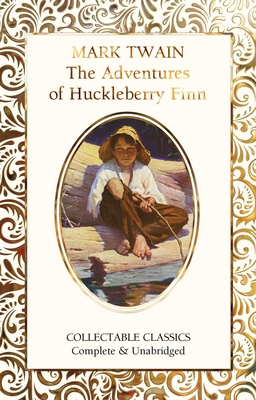 The Adventures of Huckleberry Finn - Twain, Mark, and John, Judith (Contributions by)