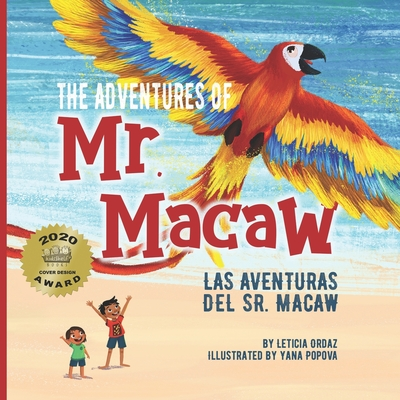 The Adventures of Mr. Macaw, Las Aventuras del Sr. Macaw - Ordaz, Leticia