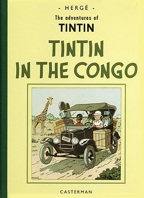 The Adventures of Tintin in the Congo - Herge