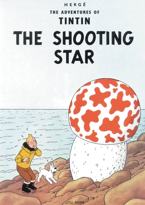 The Adventures of Tintin: The Shooting Star - Herge