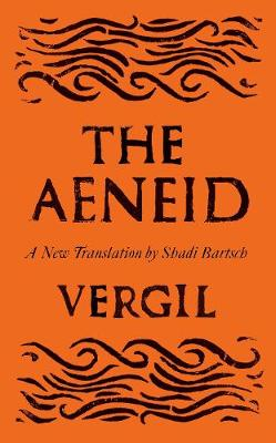 The Aeneid: A New Translation - Bartsch, Shadi (Translated by), and Vergil