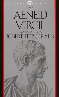 The Aeneid - Virgil, and Fitzgerald, Robert (Translated by)