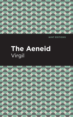The Aeneid - Virgil, and Editions, Mint (Contributions by)