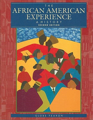 The African American Experience: A History - Middleton, Stephen (Consultant editor), and Stokes, Charlotte M (Consultant editor)