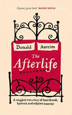 The Afterlife - Antrim, Donald