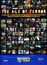 The Age of Terror: A Survey of Modern Terrorism [TV Documentary Series]
