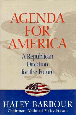 The Agenda for America - Barbour, Haley