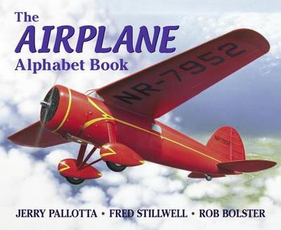 The Airplane Alphabet Book - Pallotta, Jerry, and Stillwell, Fred