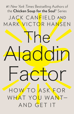 The Aladdin Factor - Canfield, Jack, and Hansen, Mark Victor