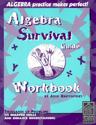 The Algebra Survival Guide Workbook - Rappaport, Josh