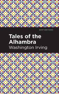 The Alhambra - Irving, Washington, and Editions, Mint (Contributions by)