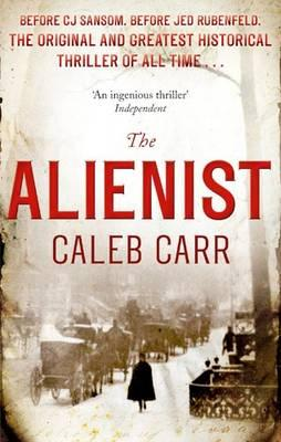 The Alienist - Carr, Caleb