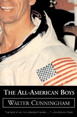 The All-American Boys - Cunningham, Walter, and Cunningham, Walt