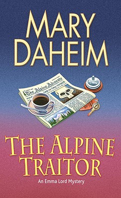 The Alpine Traitor - Daheim, Mary