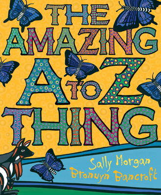 The Amazing A-Z Thing: Little Hare Books - Morgan, Sally