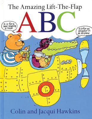 The Amazing Lift-The-Flap ABC - Hawkins, Colin, and Hawkins, Jacqui