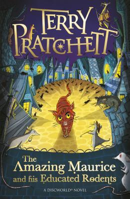 The Amazing Maurice and his Educated Rodents - Pratchett, Terry, and Andresen, Laura Ellen (Designer)