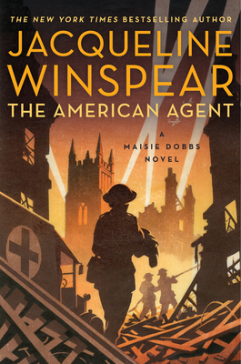 The American Agent: A Maisie Dobbs Novel - Winspear, Jacqueline