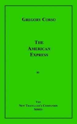 The American Express - Corso, Gregory