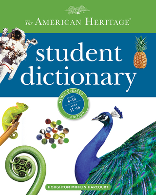 The American Heritage Student Dictionary - Editors of the American Heritage Dictionaries