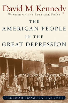The American People in the Great Depression - Kennedy, David M