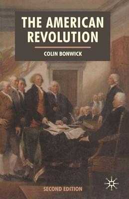 The American Revolution - Bonwick, Colin