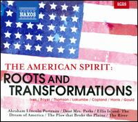 The American Spirit: Roots and Transformations - Anthony LaMarchina (cello); Barry Scott; Janice Chandler Eteme (soprano); Jevetta Steele (mezzo-soprano); Kevin Deas (bass);...