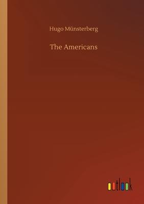 The Americans - Münsterberg, Hugo