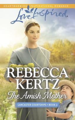 The Amish Mother - Kertz, Rebecca