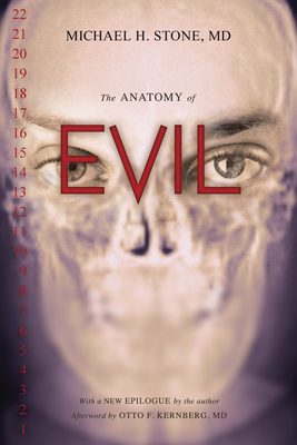 The Anatomy of Evil - Stone, Michael H