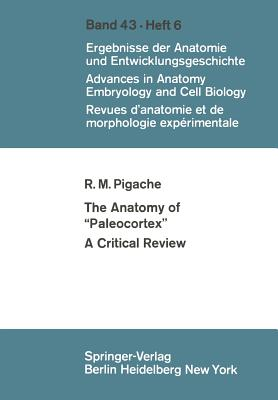 "The Anatomy of ""Paleocortex"": A Critical Review - Pigache, Robert M"