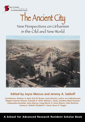 The Ancient City: New Perspectives on Urbanism in the Old and New World - Marcus, Joyce (Editor)