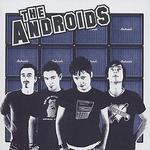 The Androids [Bonus Tracks]