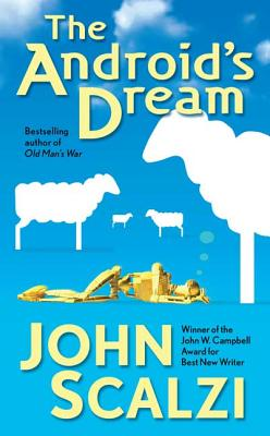 The Android's Dream - Scalzi, John