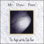The Angel and the Dark River [Bonus Tracks]